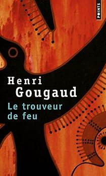 Le Trouveur de feu par Gougaud