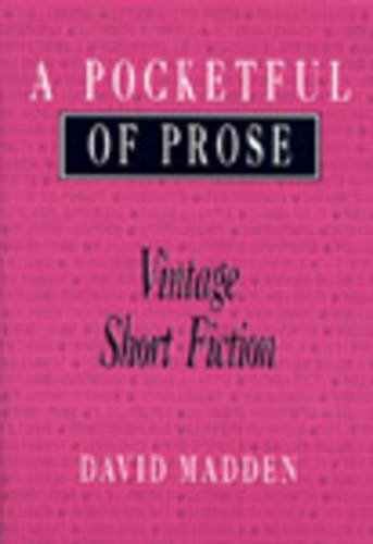A Pocketful of Prose: Vintage Short Fiction