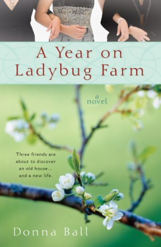(A Year on Ladybug Farm)