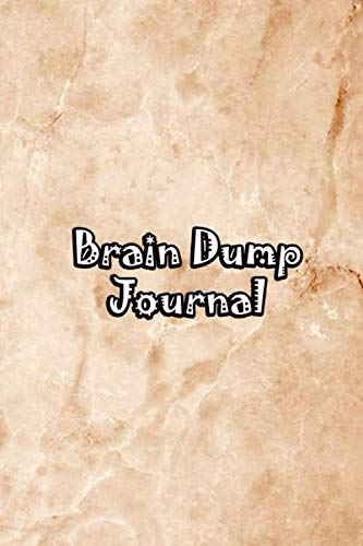 Brain Dump Journal: Template Worksheet Notebook With Prompts To Stop Stressing To Help You Clear Your Mind & Head Of Thoughts By Make Notes in Book   Brown Marble Cover