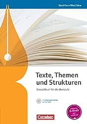 Texte, Themen und Strukturen - Nordrhein-Westfalen - Neubearbeitung: Schülerbuch mit Klausurentraining auf CD-ROM