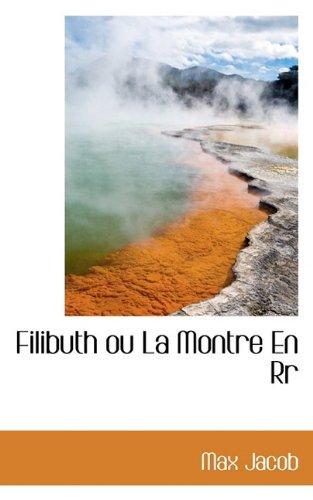 Filibuth ou La Montre En Rr ebook