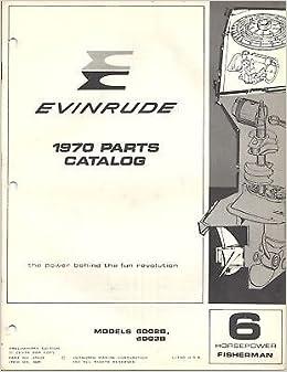 1970 EVINRUDE OUTBOARD MOTOR 6 HP FISHERMAN PARTS MANUAL P/N