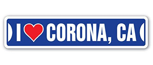 I Love Corona California Street Sign Ca City State Us Wall Road Gift 2PCS (Stores In Corona Ca)