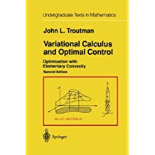 Variational Calculus and Optimal Control: Optimization with Elementary Convexity