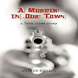 A Murder in Our Town