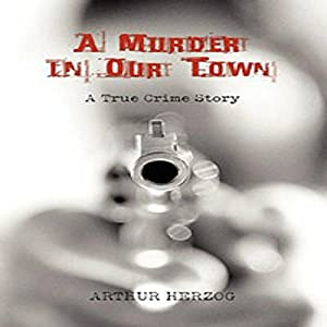 A Murder in Our Town Audiobook