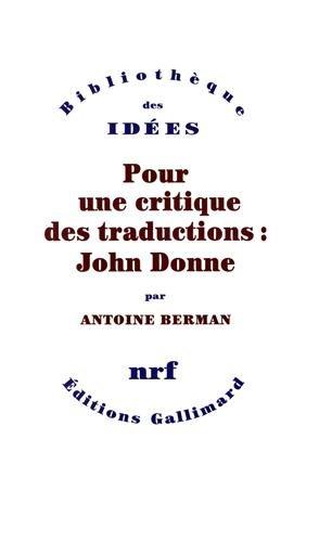 Pour une critique des traductions : John Donne