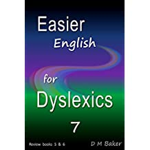 Easier English for Dyslexics 7: Review  books  5  &  6