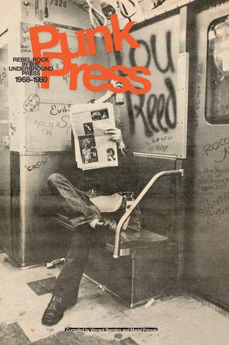 Used, Punk Press: Rebel Rock in the Underground Press, 1968-1980 for sale  Delivered anywhere in USA
