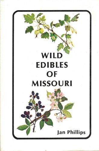 Wild edibles of Missouri