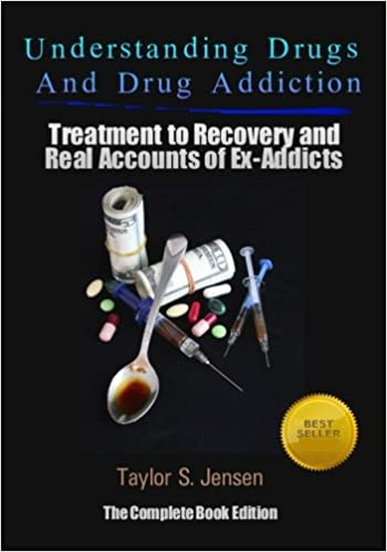 Understanding Drugs and Drug Addiction: Treatment to