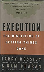 Execution (The Discipline of Getting Things Done)