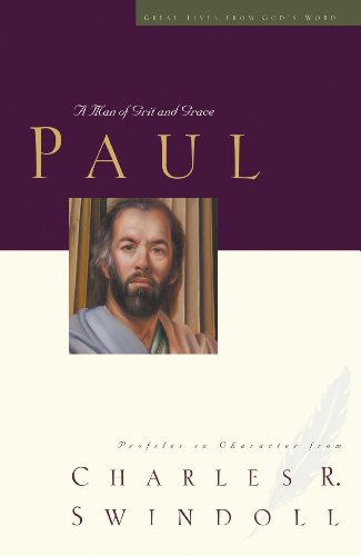 paul-a-man-of-grace-and-grit-great-lives-series