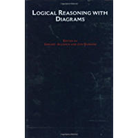 Logical Reasoning with Diagrams (Studies in Logic and Computation Book 6) (English Edition)