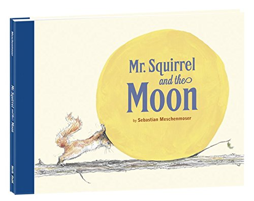 Download Mr. Squirrel and the Moon pdf epub