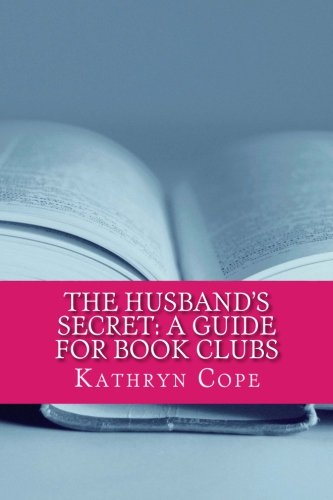 The Husband's Secret: A Guide for Book Clubs (The Reading Room Book Group Guides)