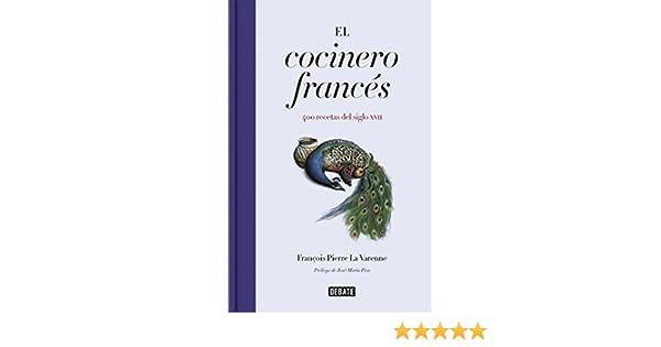 El cocinero francés eBook: Varenne, François Pierre La: Amazon.es ...