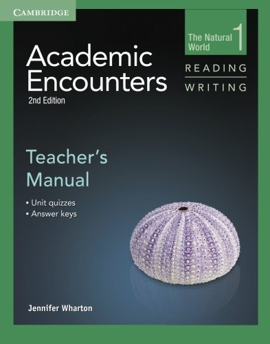 Academic Encounters Level 1 Teacher's Manual Reading and Writing: The Natural World (The Natural World, Level 1) (Wharton Natural)