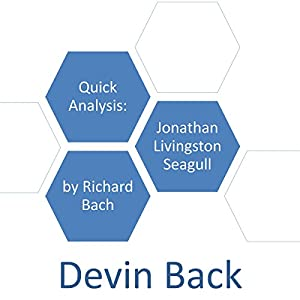 Quick Analysis: Jonathan Livingston Seagull by Richard Bach Audiobook