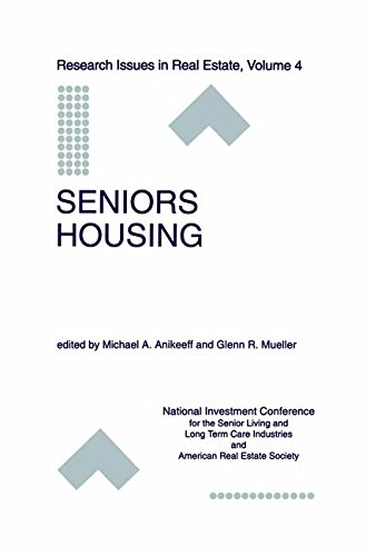 Seniors Housing (Research Issues in Real Estate)