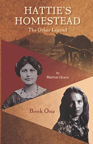 Hattie's Homestead: The Other Legend - Book One