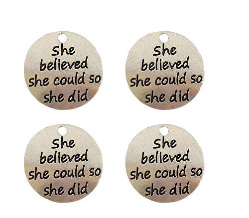 Yansanido Pack of 10 Alloy Silver ''She Believed she Could so she did'' 0.94'' Round DIY Antique Message Charms Pendant for Making Bracelet and Necklace (She Believed she Could so she did) -