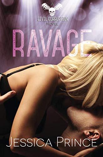 Ravage (Civil Corruption) (Volume 4)