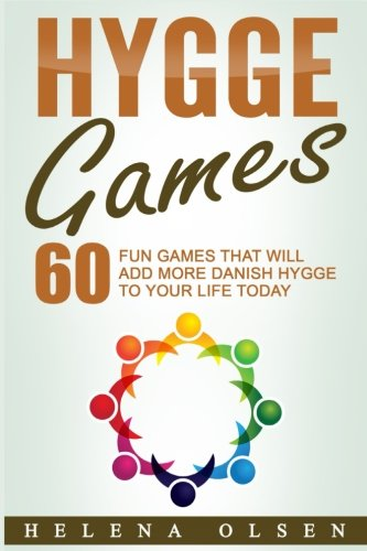 Hygge Games: 60 Fun Games That Will Add More Danish Hygge To Your Life Today