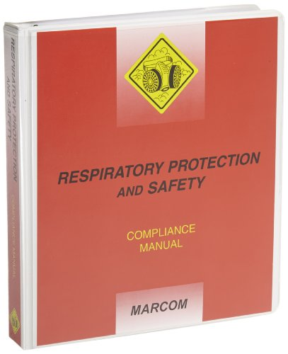 MARCOM Respiratory Protection and Safety Compliance Manual by Marcom Group