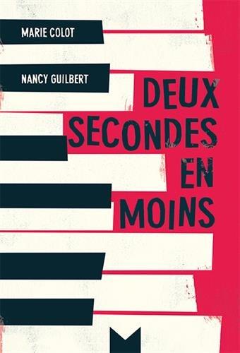 Deux secondes en moins de Nancy Guilbert et Marie Colot 416wP9AxoWL