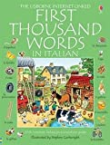 First Thousand Words in Italian: With Internet-Linked Pronunciation Guide (Italian Edition)