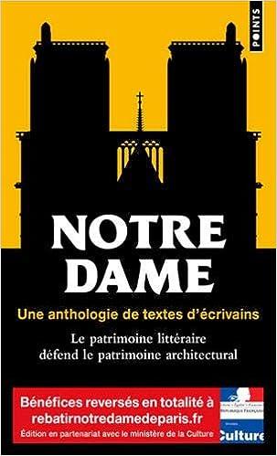 Amazon Fr Notre Dame Une Anthologie De Textes D Ecrivains