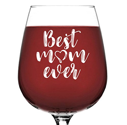 Best Mom Ever Wine Glass Unique Mothers Day Gifts For Women Top Birthday Gift Idea Her From Daughter Son Husband Cool Present A New