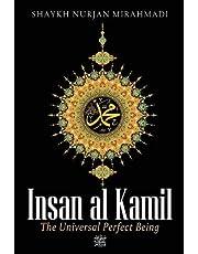 Insan al Kamil - The Universal Perfect Being ﷺ