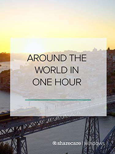 (Around the World in One Hour)