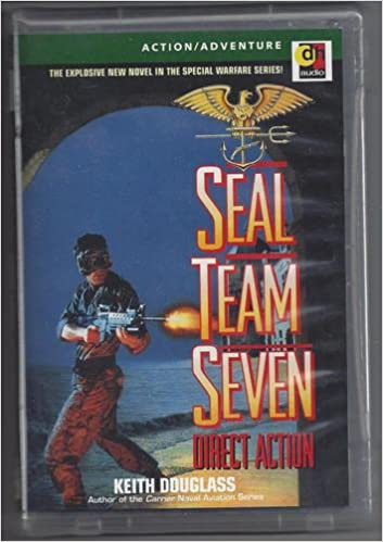 Seal Team Seven Direct Action Keith Douglass Terence Aselford