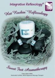 (Hot Rockin Reflexology & Sweet Foot Aromatherapy)