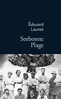 Sorbonne plage, Launet, Édouard
