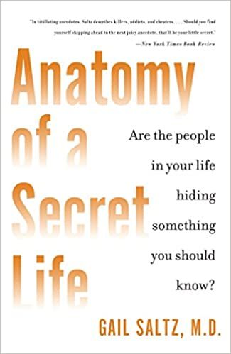 Anatomy Of A Secret Life Are The People In Your Life Hiding