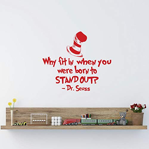 Mildred Rob Dr Seuss Quotes Why Fit in When You were Born to Stand Out Vinyl Wall Decal Kids Room Playroom Nursery Classroom Inspirational Quote - Out Decal