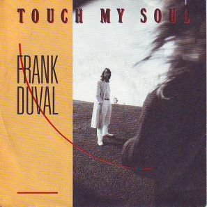 Frank Duval - Frank Duval - Touch My Soul - Teldec - 6.70018 - Zortam Music