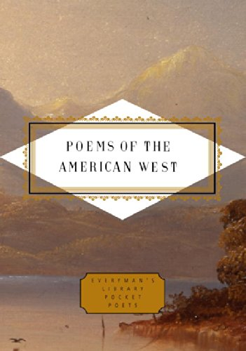 Poems of the American West (Everyman's Library Pocket Poets Series)