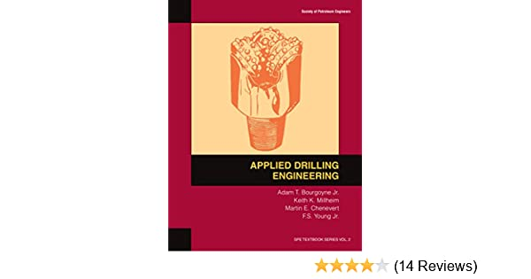 Applied drilling engineering at bourgoyne jr kk millheim me applied drilling engineering at bourgoyne jr kk millheim me chenevert fs young jr ebook amazon fandeluxe Image collections