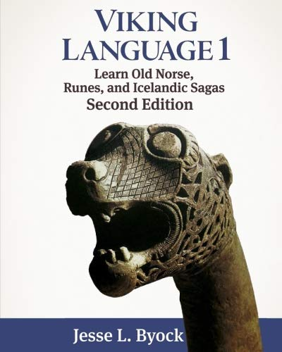 Viking Language 1: Learn Old Norse, Runes, and Icelandic Sagas (Viking Language Series) by Brand: CreateSpace Independent Publishing Platform