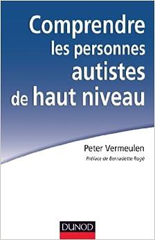 Book Comprendre les personnes autistes de haut niveau