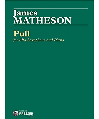 114 Pull (Carl Fischer Pull for Alto Saxophone and Piano (Book))
