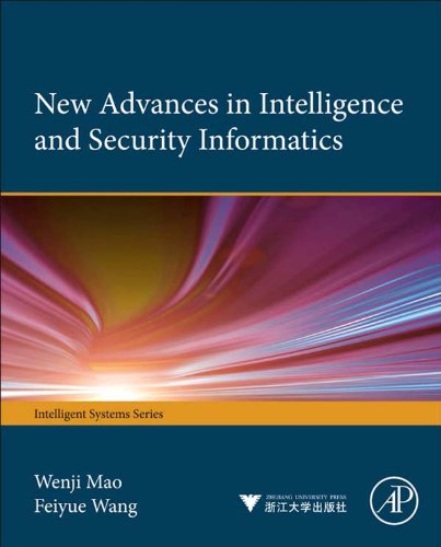 Download New Advances in Intelligence and Security Informatics (Intelligent Systems) Pdf