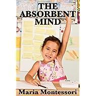 The Absorbent Mind[ABSORBENT MIND][Paperback]