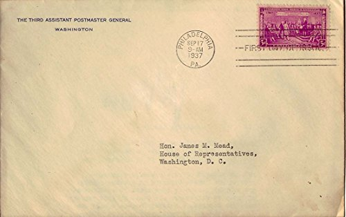 Postmaster General Signed (United States Scott 798 3c Constitution Ratification 1937 Philadelphia, Pa. to Washington, D.C. Uncacheted. Corner card Third Assistant Postmaster General Envelope with signed enclosure to Member o)